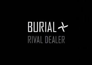 burial_river_dealer