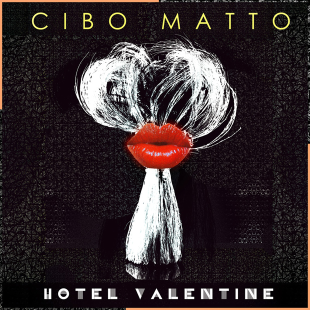 Cibo Matto's Hotel Valentine